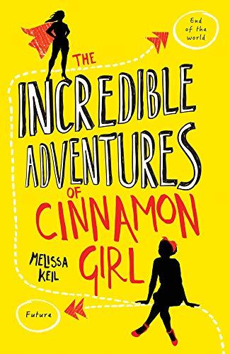 9781847156839: The Incredible Adventures of Cinnamon Girl