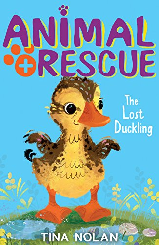 9781847157843: The Lost Duckling: 6 (Animal Rescue)