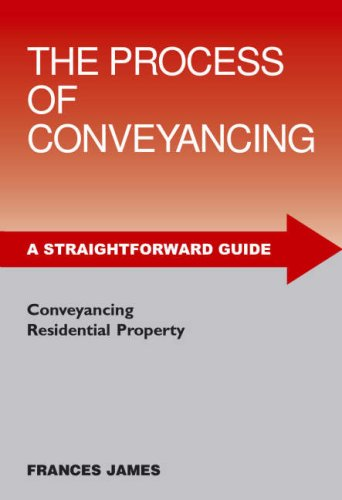9781847160041: A Straightforward Guide To The Process Of Conveyancing: 4th Edition (Straightforward Guides)