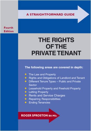 A Straightforward Guide to the Rights of the Private Tenant: Sproston, Roger