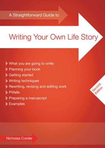 A Straightforward Guide to Writing Your Own Life Story (1847161820) by Corder, Nicholas