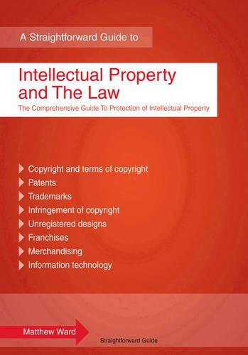 Intellectual Property and the Law: A Straightforward Guide (1847163920) by Ward, Matthew