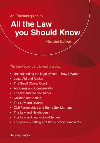 9781847164285: All the Law You Should Know
