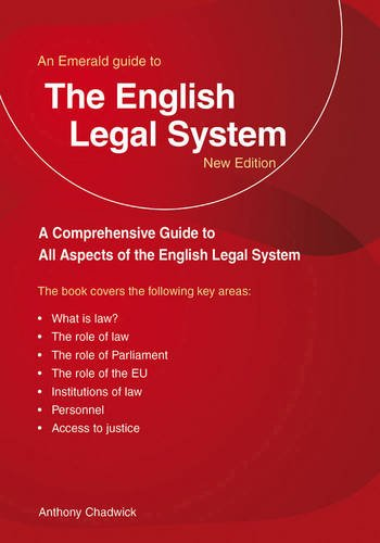 English Legal System, The : An Emerald Guide: Anthony Chadwick
