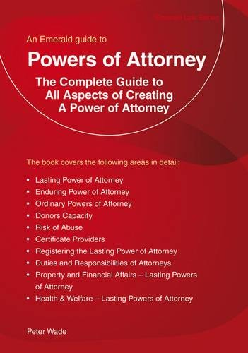 Powers of Attorney (Emerald Guides): Peter Wade
