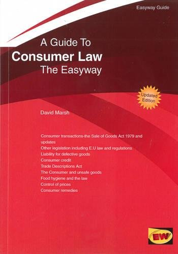 Guide to Consumer Law : The Easyway - 2016 (Easyway Guides): David Marsh