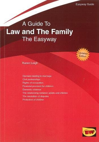 Guide to Family Law : The Easyway - 2016 (Easyway Guides): Karen Leigh