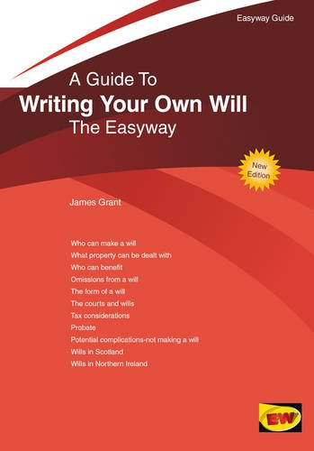 Writing Your Own Will: The Easyway: Grant, James