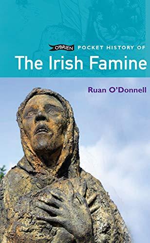 9781847170194: The Irish Famine (O'Brien Pocket History)