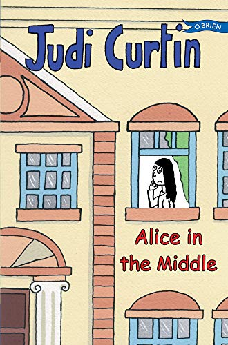 Alice in the Middle (Alice & Megan): Judi Curtin