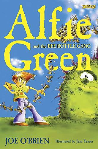 Alfie Green and the Bee-Bottle Gang: O'Brien, Joe