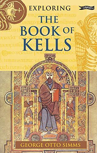 9781847170774: Exploring the Book of Kells (Exploring)