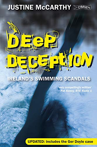 9781847170828: Deep Deception: Ireland's Swimming Scandals