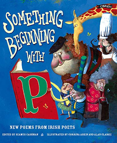 9781847170927: Something Beginning with P: New Poems from Irish Poets