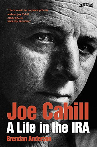 9781847171016: Joe Cahill: A Life in the IRA