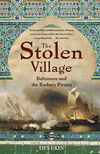 9781847171047: The Stolen Village: Baltimore and the Barbary Pirates