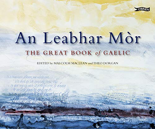9781847171139: An Leabhar Mor: The Great Book of Gaelic