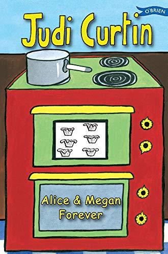 9781847171191: Alice & Megan Forever (Alice and Megan)