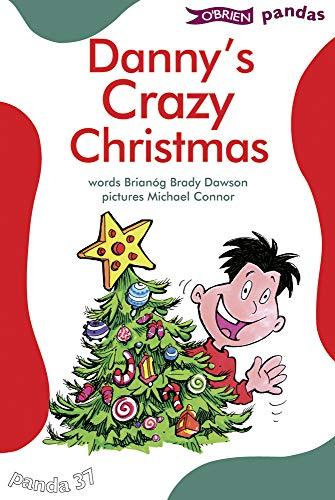 Danny's Crazy Christmas (Pandas): Brianog Brady Dawson