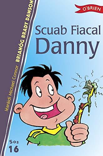 Scuab Fiacal Danny (Paperback): Brianog Brady Dawson