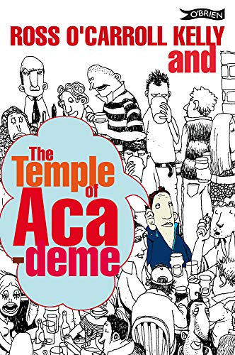 9781847171368: Ross O'Carroll-Kelly and the Temple of Academe