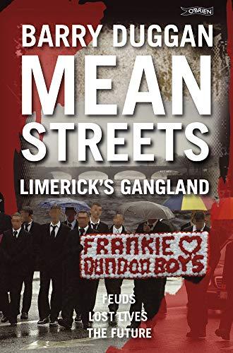 9781847171443: Mean Streets: Limerick's Gangland