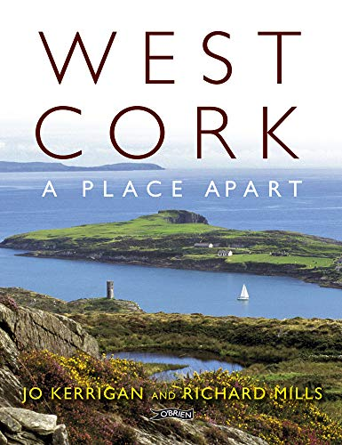 9781847171665: West Cork: A Place Apart