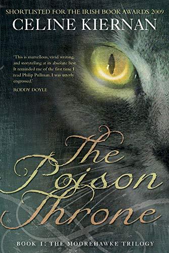 The Poison Throne: Kiernan, Celine