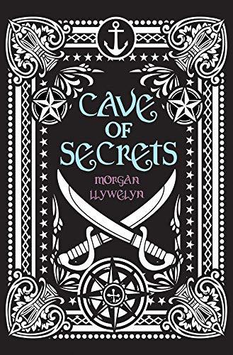 Cave of Secrets: Morgan Llywelyn