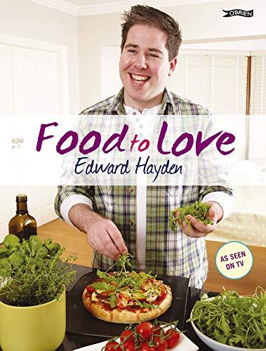 Food to Love: Hayden, Edward