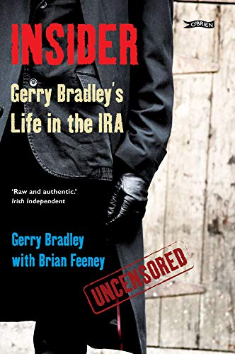9781847172587: Insider: Gerry Bradley's Life in the IRA