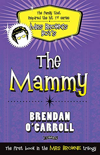 The Mammy (1847173225) by O'Carroll, Brendan