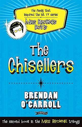 The Chisellers (1847173233) by O'Carroll, Brendan