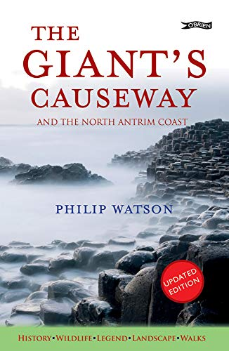9781847173270: The Giant's Causeway: And the North Antrim Coast