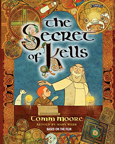 The Secret of Kells: Mary Webb (retold
