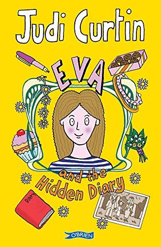 Eva and the Hidden Diary (EVA Series): Judi Curtin