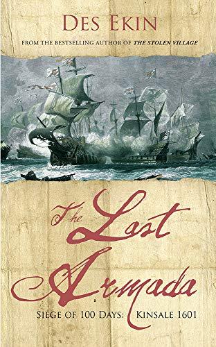 9781847175984: The Last Armada: Siege of 100 Days - Kinsale 1601
