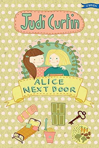 9781847176691: Alice Next Door (Alice and Megan)