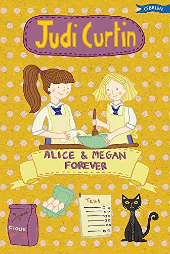 Alice & Megan Forever 2015 (Alice and Megan): Curtin, Judi