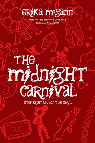 The Midnight Carnival: Step Right Up, Don't be Shy: McGann, Erika