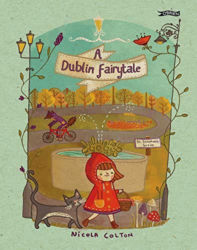 9781847177742: A Dublin Fairytale
