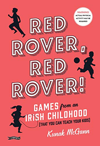 Red Rover, Red Rover!: Games from an: McGann, Kunak