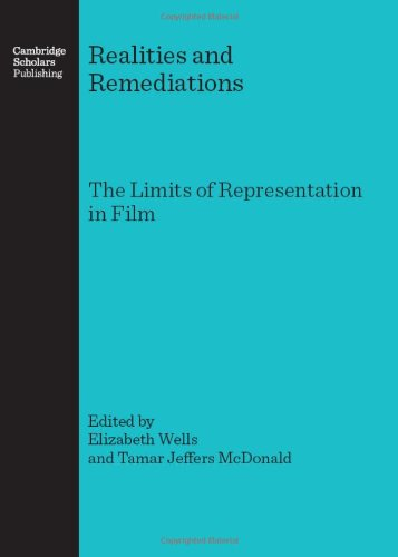 9781847181923: Realities and Remediations: The Limits of Representation in Film
