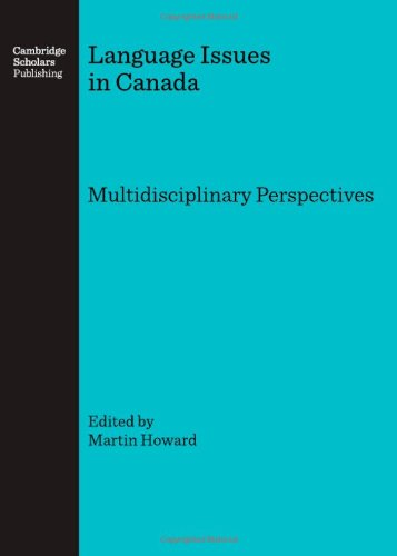 9781847182036: Language Issues in Canada: Multidisciplinary Perspectives