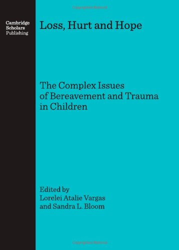9781847182548: Loss, Hurt and Hope: The Complex Issues of Bereavement and Trauma in Children