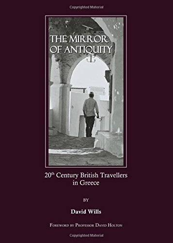 9781847182678: The Mirror of Antiquity: 20th Century British Travellers in Greece