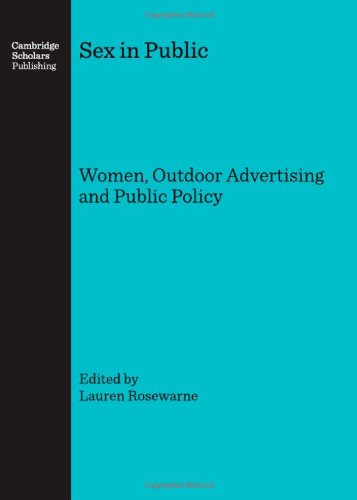 9781847182746: Sex in Public: Women, Outdoor Advertising and Public Policy