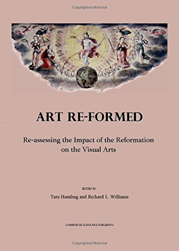 9781847183118: Art Re-formed: Re-assessing the Impact of the Reformation on the Visual Arts