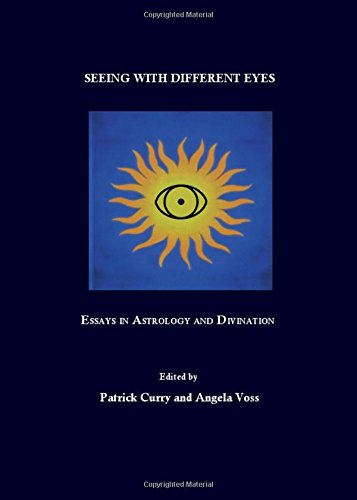 9781847183613: Seeing with Different Eyes: Essays in Astrology and Divination