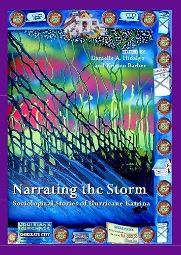 9781847183620: Narrating the Storm: Sociological Stories of Hurricane Katrina